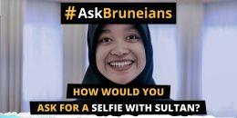 Ask Bruneians Sultan Selfie